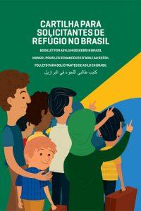 CARTILHA_PARA_SOLICITANTES_DE_REFUGIO_NO_BRASIL_FINAL 1